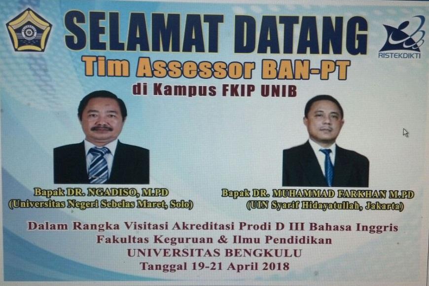 Selamat Datang Tim Assessor BAN-PT dalam Rangka Visitasi Akreditasi Prodi D3 Bahasa Inggris FKIP UNIB